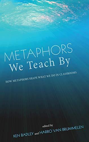 9781498263290: Metaphors We Teach By