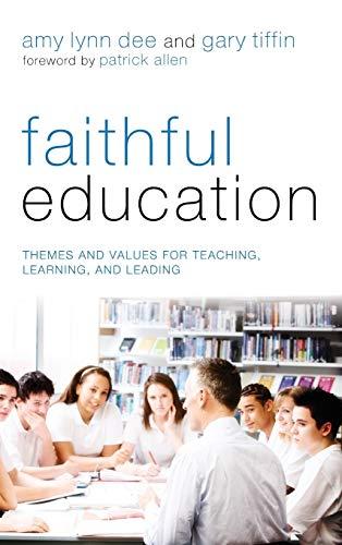 9781498264129: Faithful Education