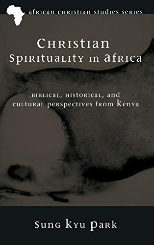 9781498264907: Christian Spirituality in Africa