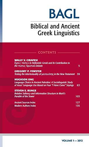 9781498265874: Biblical and Ancient Greek Linguistics, Volume 1
