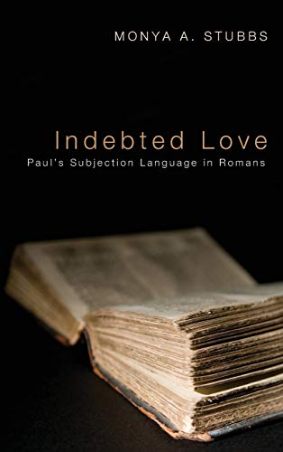 9781498266130: Indebted Love