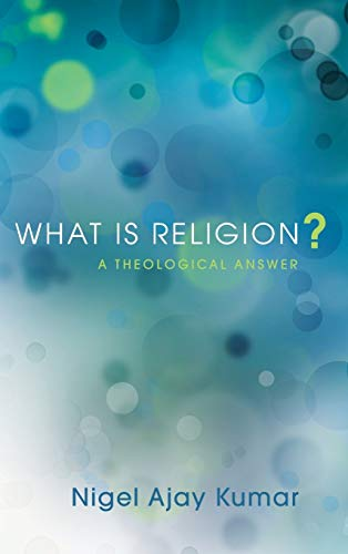 9781498266277: What Is Religion?