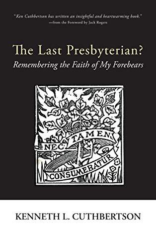 9781498266628: The Last Presbyterian?
