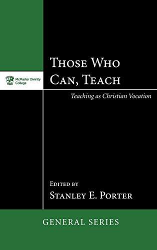 9781498267021: Those Who Can, Teach