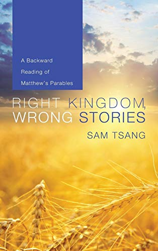 9781498267618: Right Kingdom, Wrong Stories