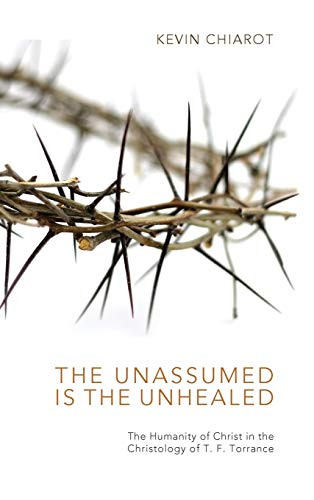 9781498267649: The Unassumed Is the Unhealed