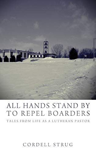 9781498267960: All Hands Stand By to Repel Boarders