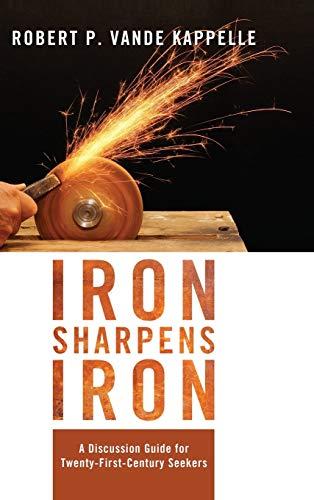 9781498268202: Iron Sharpens Iron