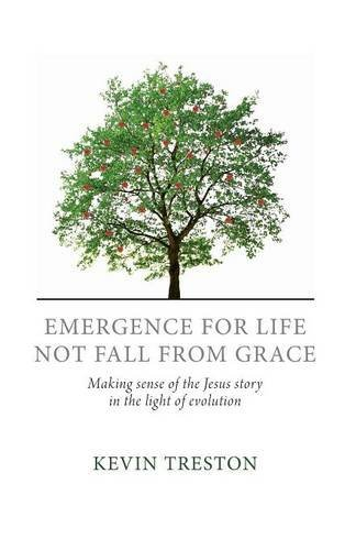 9781498268462: Emergence for Life Not Fall from Grace