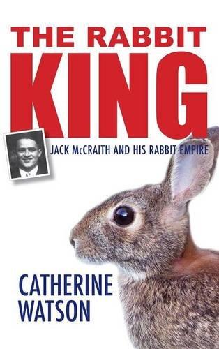9781498268684: The Rabbit King