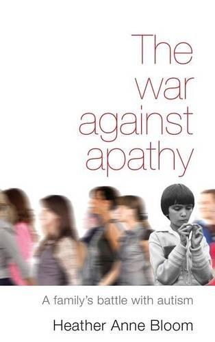 9781498268691: The War Against Apathy