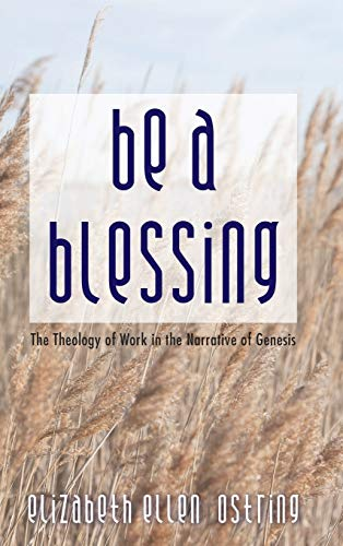9781498278720: Be a Blessing