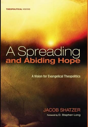 9781498279260: A Spreading and Abiding Hope