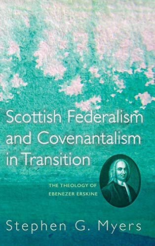 9781498280068: Scottish Federalism and Covenantalism in Transition