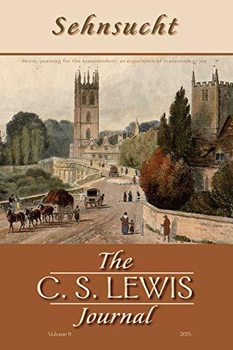 9781498281478: Sehnsucht: The C. S. Lewis Journal: Volume 9, 2015