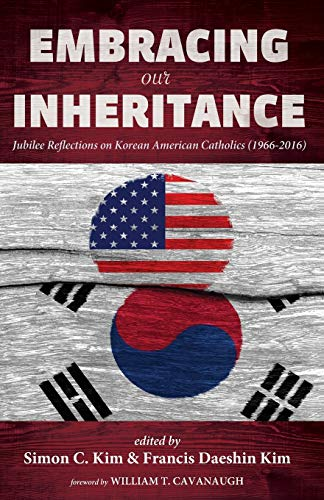 Embracing Our Inheritance: Jubilee Reflections on Korean: Pickwick Publications