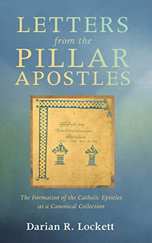9781498287067: Letters from the Pillar Apostles
