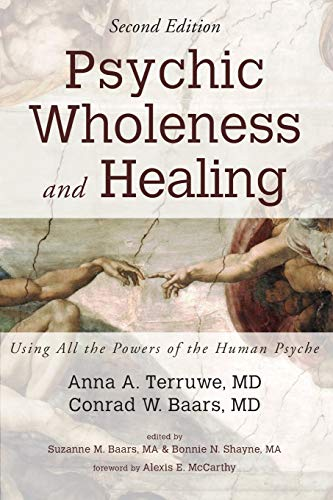 Download Psychic Wholeness and Healing, Second Edition: Using All the Powers of the Human Psyche