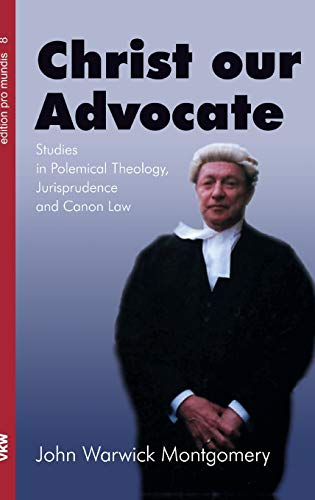 9781498291972: Christ Our Advocate