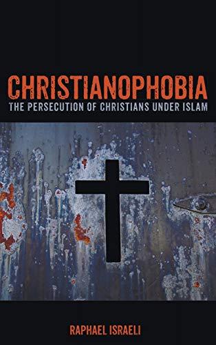 9781498292023: Christianophobia