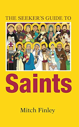 9781498293105: The Seeker's Guide to Saints