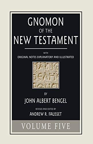 9781498293587: Gnomon of the New Testament, Volume 5