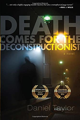 9781498293914: Death Comes for the Deconstructionist