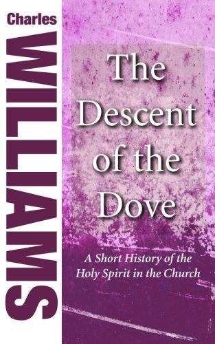 9781498294928: The Descent of the Dove: A Short History of the Holy Spirit in the Church