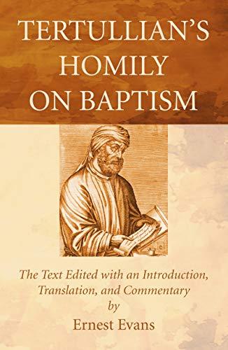 9781498295789: Tertullian's Homily on Baptism