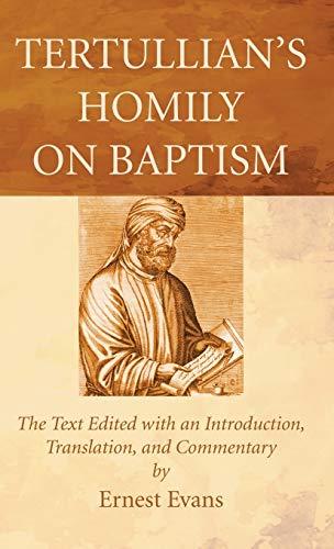 9781498295796: Tertullian's Homily on Baptism