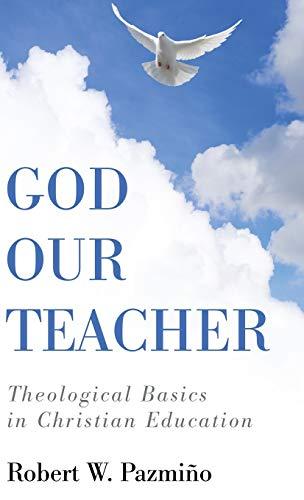 9781498297721: God Our Teacher