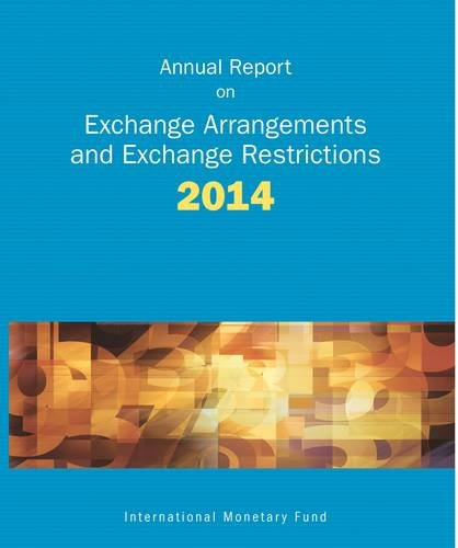 9781498304092: Exchange Arrangements And Exchange Restrictions, Annual Report: 2014