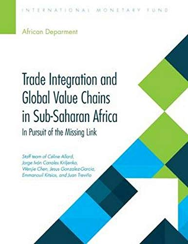 Trade Integration and Global Value Chains in: Céline Allard, Jorge