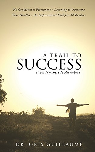 9781498403535: A Trail to Success
