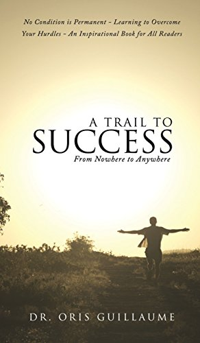 9781498403542: A Trail to Success