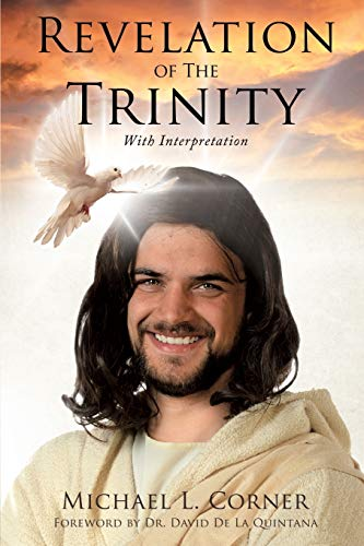 9781498403696: Revelation of The Trinity With Interpretation