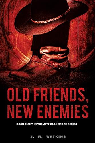 Old Friends, New Enemies: Watkins, J. W.
