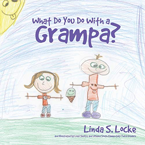 9781498406680: What Do You Do With a Grampa?