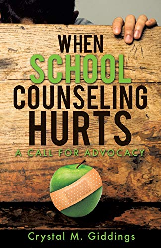 9781498407120: When School Counseling Hurts