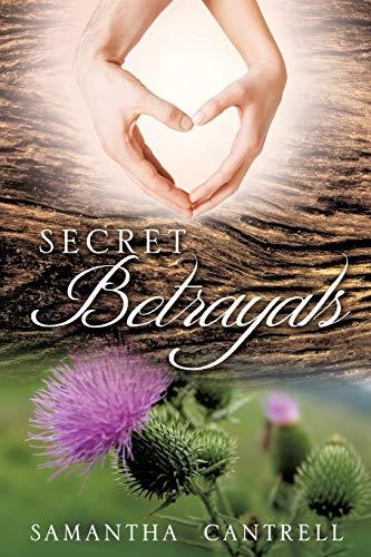 9781498407540: Secret Betrayals