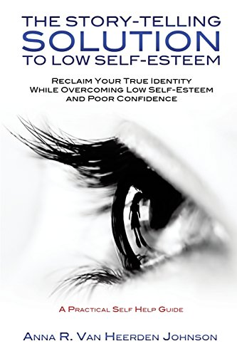 9781498407823: The Story-Telling Solution to Low Self-Esteem