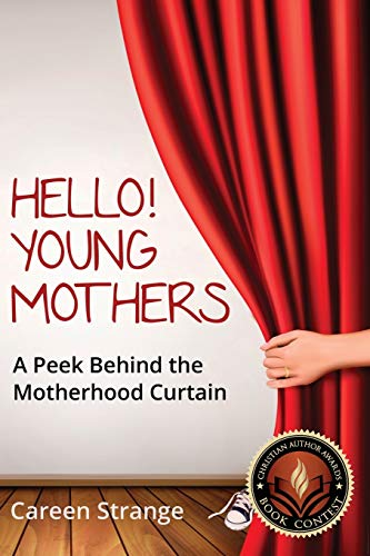 Hello, Young Mothers: Strange, Careen