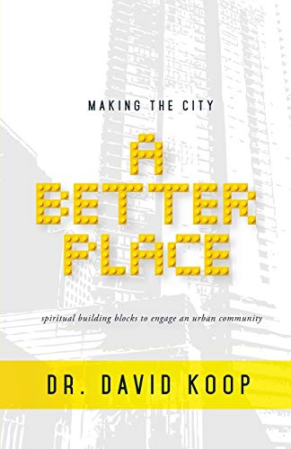 9781498408707: Making the City a Better Place