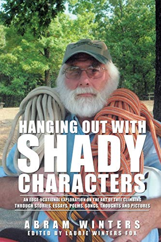 9781498409179: Hanging Out with Shady Characters