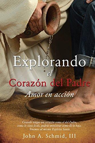 9781498410205: Explorando El Corazon del Padre