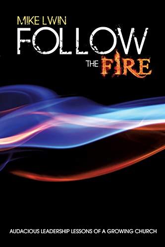 Follow the Fire: Lwin, Mike