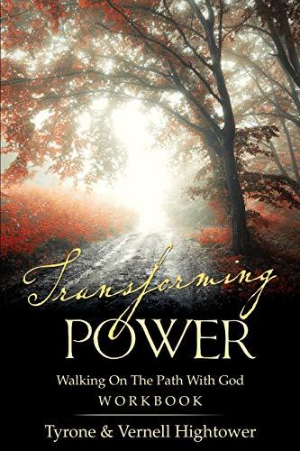 Transforming Power: Hightower, Tyrone; Hightower, Vernell