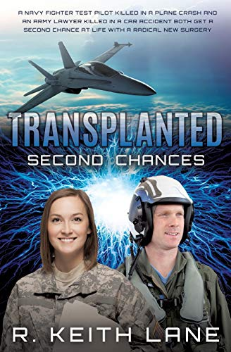 Transplanted: Lane, R. Keith