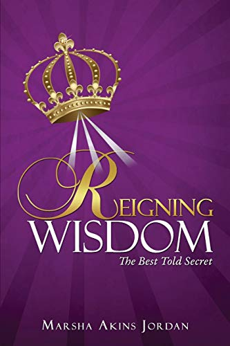 Reigning Wisdom: Marsha Akins Jordan
