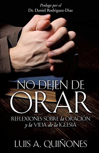 9781498424295: No dejen de orar (Spanish Edition)